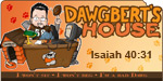 DawgBert's House... Click here