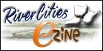 RiverCities Ezine... Click here